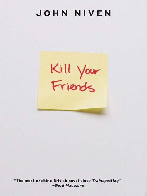 Kill Your Friends, John Niven