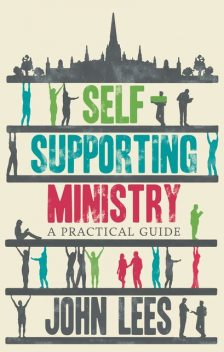 Self-supporting Ministry, John Lees
