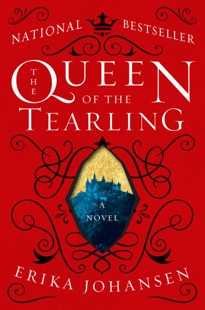 The Queen of the Tearling, Erika Johansen