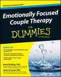 Emotionally Focused Couple Therapy For Dummies, Brent Bradley, James Furrow