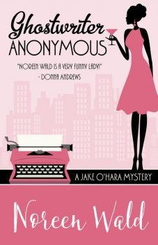 Ghostwriter Anonymous, Noreen Wald