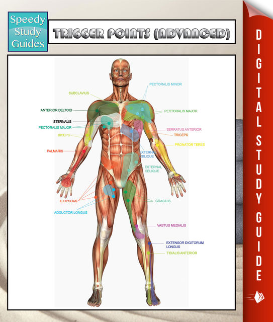 Trigger Points (Advanced) Speedy Study Guides, Speedy Publishing