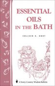 Essential Oils in the Bath, Colleen K.Dodt