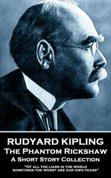 The Phantom Rickshaw, Joseph Rudyard Kipling