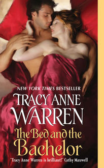 The Bed and the Bachelor, Tracy Anne Warren