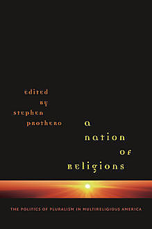 A Nation of Religions, Stephen Prothero