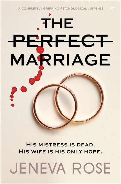 The Perfect Marriage: a completely gripping psychological suspense, Jeneva Rose