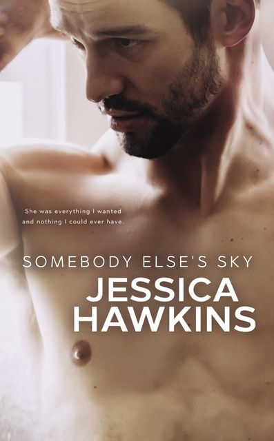 Somebody Else's Sky: Something in the Way, 2, Jessica Hawkins