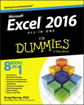 Excel® 2016 All-in-One For Dummies, Greg Harvey