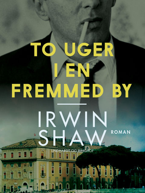 To uger i en fremmed by, Irwin Shaw