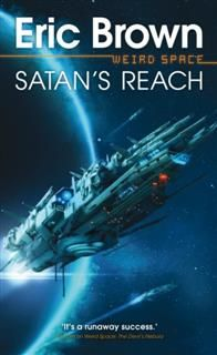Satan's Reach, Eric Brown