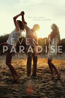Even in Paradise, Chelsey Philpot