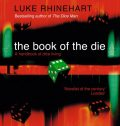 The Book of the Die, Luke Rhinehart