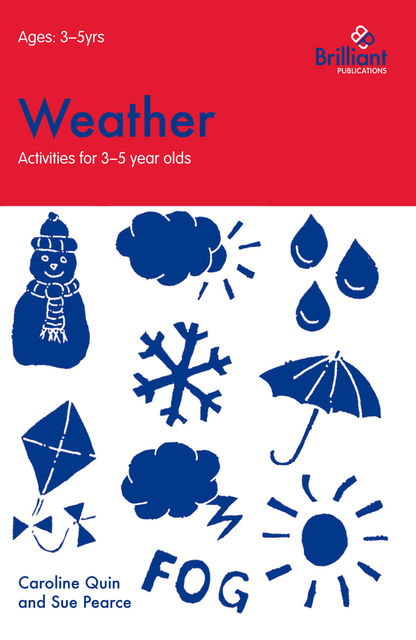 Weather (Activities for 3–5 Year Olds), Caroline Quin
