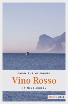 Vino Rosso, Roswitha Wildgans