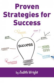 Proven Strategies for Success, Judith Wright
