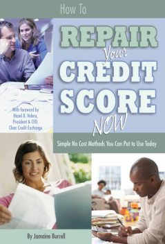 How to Repair Your Credit Score Now, Jamaine Burrell