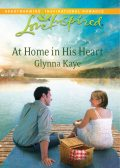 At Home in His Heart, Glynna Kaye
