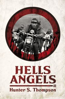 Hell's Angels, Hunter Thompson