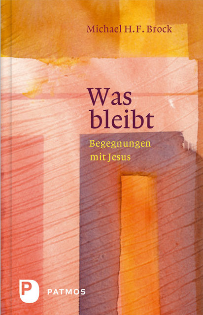 Was bleibt, Michael H.F. Brock