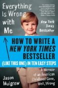 How to Write a New York Times Bestseller in Ten Easy Steps, Jason Mulgrew