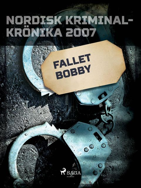 Fallet Bobby, – Diverse