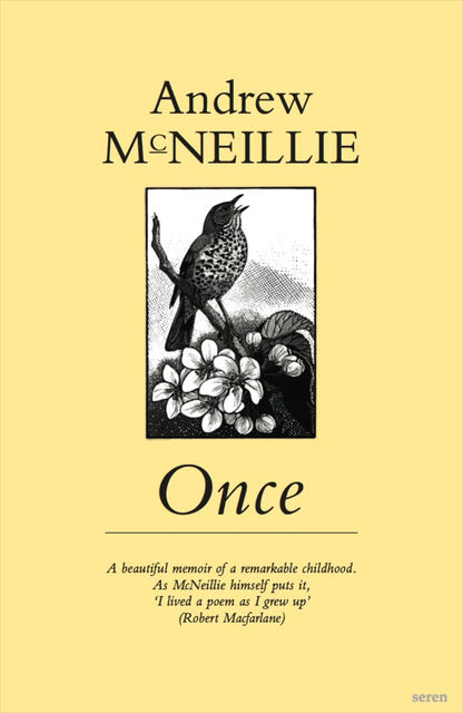 Once, Andrew McNeillie