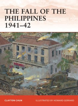 The Fall of the Philippines 1941–42, Clayton Chun
