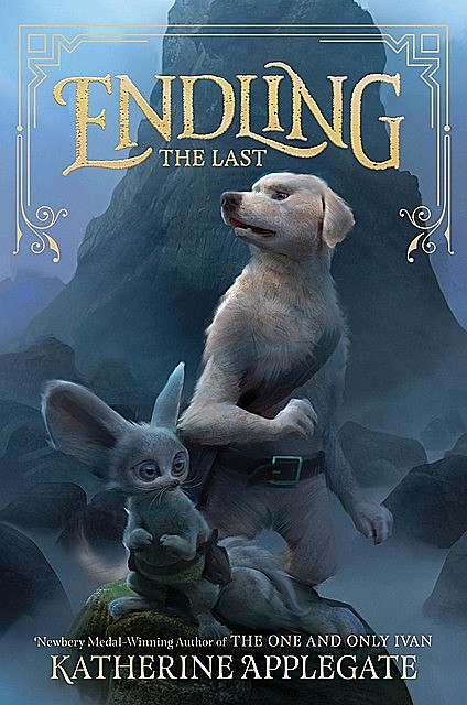 Endling #1: The Last, Katherine Applegate