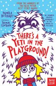 There's A Yeti In The Playground, Pamela Butchart