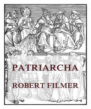 Patriarcha, or the Natural Power of Kings, Robert