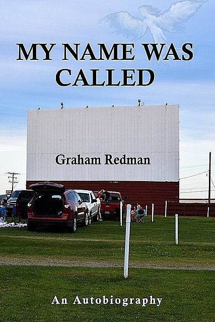 My Name Was Called, Graham Redman