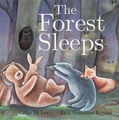 The Forest Sleeps, Calee M.Lee