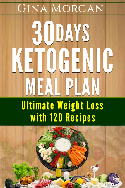 30 Days Ketogenic Meal Plan, Gina Morgan