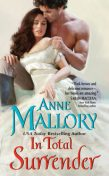 In Total Surrender, Anne Mallory