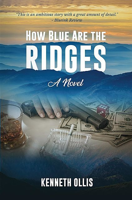 How Blue Are the Ridges, Kenneth Ollis