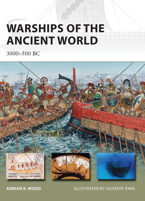 Warships of the Ancient World, Adrian K. Wood