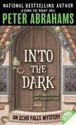 Into the Dark, Peter Abrahams