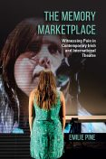 The Memory Marketplace, Emilie Pine