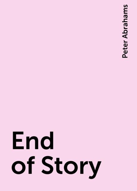 End of Story, Peter Abrahams