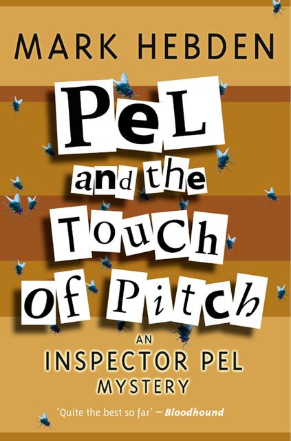 Pel And The Touch Of Pitch, Mark Hebden