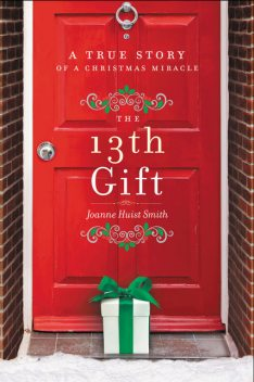 The 13th Gift, Joanne Huist Smith