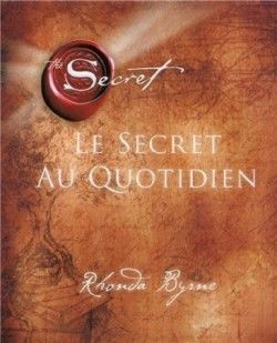 Le secret au quotidien, Rhonda Byrne