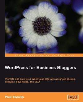 WordPress for Business Bloggers, Paul Thewlis