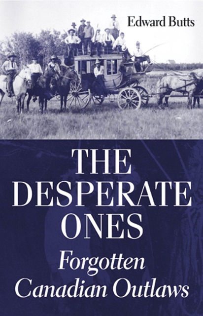 The Desperate Ones, Edward Butts