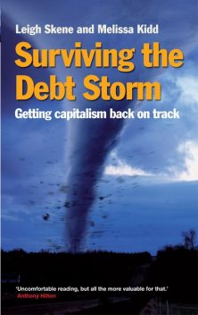 Surviving the Debt Storm, Leigh Skene, Melissa Kidd