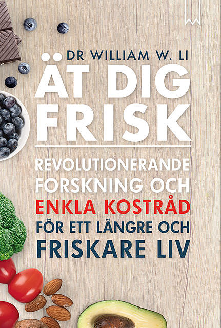 Ät dig frisk, William Li