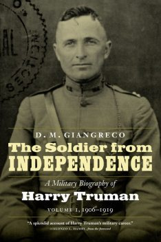 The Soldier from Independence, D.M. Giangreco