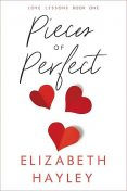 Pieces of Perfect, Elizabeth Hayley