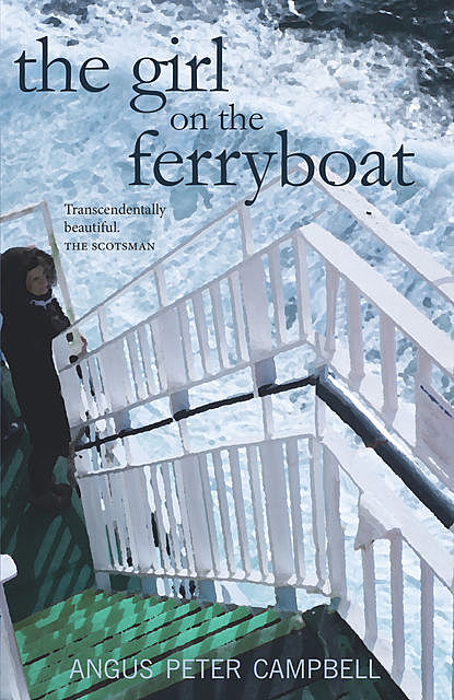 The Girl on the Ferryboat, Angus Peter Campbell